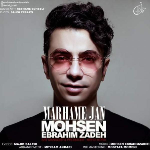 Mohsen Ebrahimzadeh – Marhame Jan