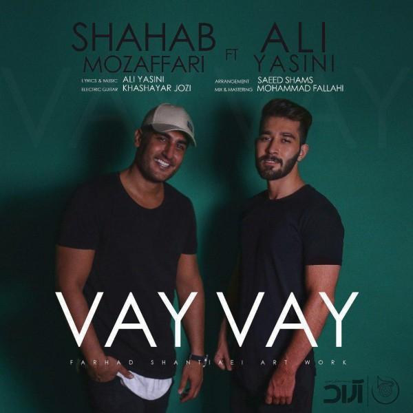 Shahab Mozaffari – Vay Vay (Ft Ali Yasini)