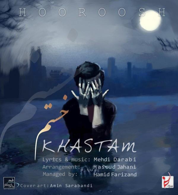 Hoorosh Band – Khastam