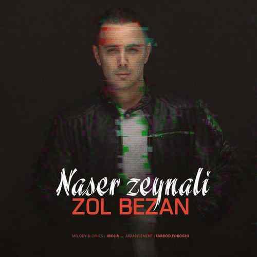 Naser Zeynali – Zol Bezan