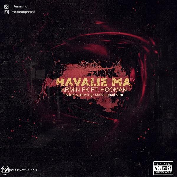 Armin Fk Ft Hooman – Havalie Ma
