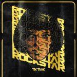 دانلود آهنگ جدید تیک تاک بنام راک استار
