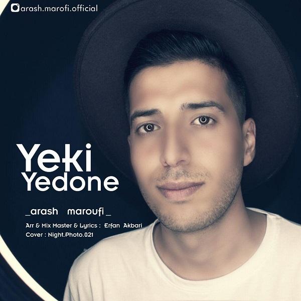 Arash Maroufi - Yeki Yedone