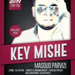 دانلود آهنگ جدید مسعود پرویزی بنام کی میشه