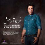 دانلود آهنگ جدید فرهاد آرامش به نام کم حافظ