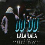 دانلود آهنگ جدید ظریف کی اچ بنام لالا لالا