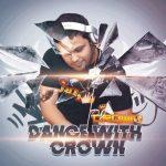دانلود رمیکس جدید Dj Crown به نام Dance With Crown