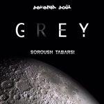 دانلود آهنگ جدید سروش طبرسى و Seventh Soul به نام Grey
