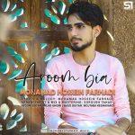 دانلود اهنگ جدید محمد حسین فرهادی بنام آروم بیا