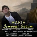 دانلود آهنگ جدید ماکیا بنام بمونی برام
