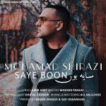 دانلود اهنگ جدید محمد شیرازی بنام سایه بون