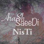 دانلود آهنگ جدید آرش سعیدی به نام نیستی