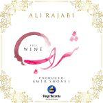 دانلود آهنگ جدید علی رجبی به نام شراب