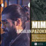 دانلود آهنگ جدید اردلان پازوکی بنام میم