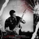 دانلود آهنگ جدید بهزاد آژنگ به نام شب سرد