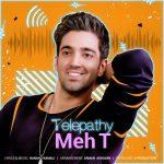 دانلود اهنگ جدید مه تی بنام تلپاتی
